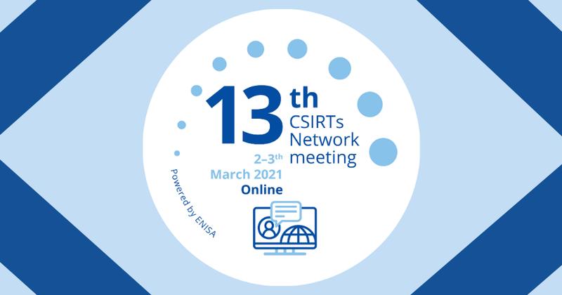 13th CSIRTs Network meeting