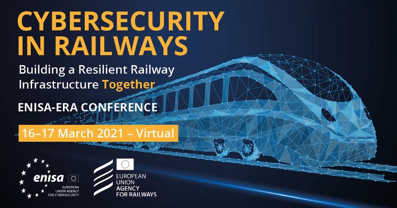 ENISA-ERA Conference: Cybersecurity in Railways