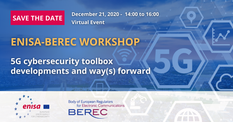 ENISA-BEREC Workshop: 5G cybersecurity toolbox developments and way(s) forward