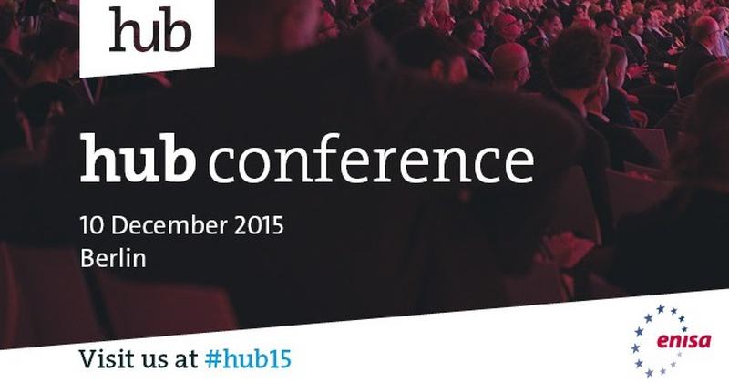 ENISA at #hub15 - plug into the Digital Future