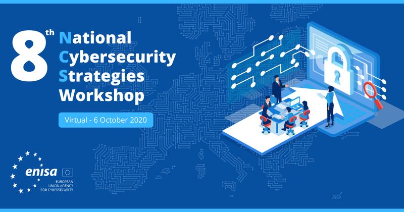 8th ENISA National Cybersecurity Strategies Workshop