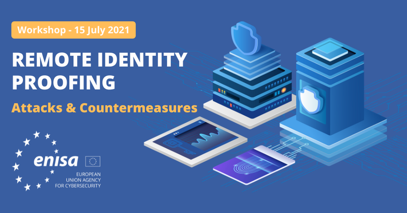 Workshop - Remote Identity Proofing: Attacks & Countermeasures