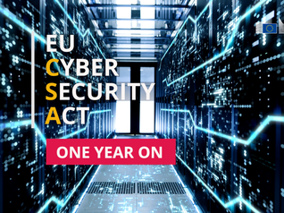 EU Cybersecurity Act - One Year On