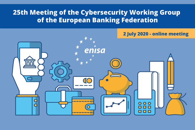 25th Meeting of the Cybersecurity Working Group of the European Banking Federation