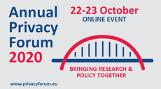 Annual Privacy Forum 2020: Policy and Research Unite to Advance Security of Personal Data