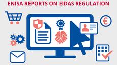 Building Trust in the Digital Era: ENISA boosts the uptake of the eIDAS regulation
