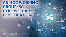 Calling on you, 5G Experts! Join us on 5G Cybersecurity Certification