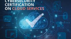 Cloud Certification Scheme: Building Trusted Cloud Services Across Europe