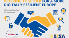 ENISA and eu-LISA – Cooperation for a More Digitally Resilient Europe