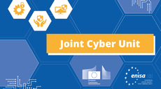 EU Boost against cyberattacks: EU Agency for Cybersecurity welcomes proposal for the Joint Cyber Unit