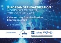 Highlights of the Cybersecurity  Standardisation Conference