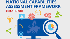 Focus on National Cybersecurity Capabilities: New Self-Assessment Framework to Empower EU Member States