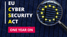 The EU Cybersecurity Act's first anniversary: one step closer to a cyber secure Europe