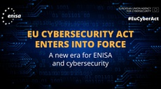 The European Union Agency for Cybersecurity - A new chapter for ENISA