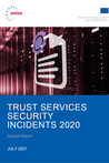 Trust Services Security Incidents 2020 - Annual Report